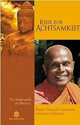 Reise zur Achtsamkeit: Die Autobiographie des Bhante G.