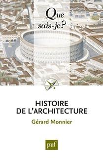 Histoire de l'architecture, Monnier, Gérard