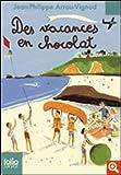 """Afficher """"Des vacances en chocolat"""""""