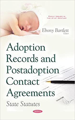 Laden Sie Bücher online als PDF herunter Adoption Records and Postadoption Contact Agreements: State Statutes PDF iBook