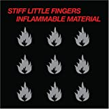 Inflammable Material - Stiff Little Fingers