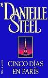 Cinco Días en París, Danielle Steel, 8401466350