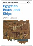 Egyptian Boats and Ships (Shire Egyptology)
