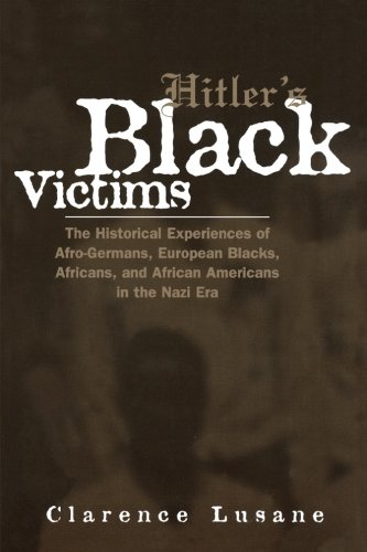 Hitler's Black Victims (Crosscurrents in African American History)
