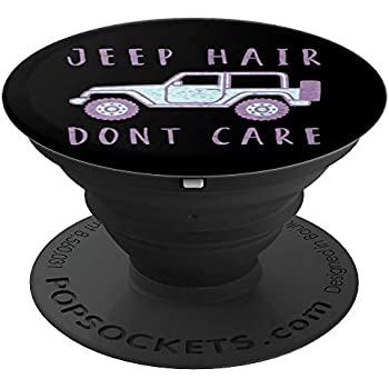 Jeep Hair Don't Care - PopSockets Grip and Stand for Phones and Tablets