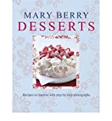 [MARY BERRY'S DESSERTS] by (Author)Berry, Mary on Jul-01-11