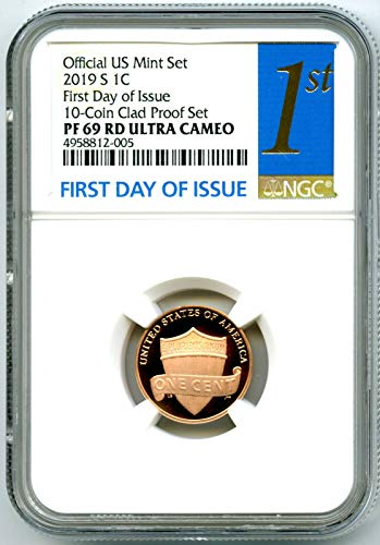 (2019 S US MINT Lincoln Union Shield PROOF FIRST DAY OF ISSUE Penny Cent PF69 RD UCAM NGC)