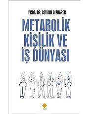 Metabolik Kişilik ve İş Dünyası