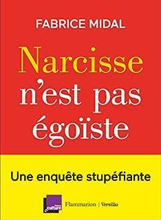 Narcisse n'est pas égoïste, Midal, Fabrice