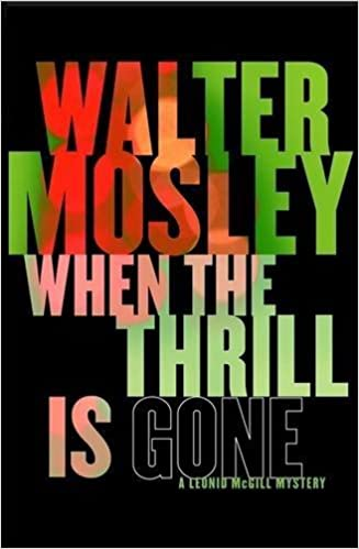 When the Thrill is Gone (Leonid Mcgill Mystery 3) by Walter Mosley (2011-04-28)