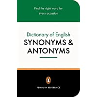Dictionary of English Synonyms and Antonyms, The Penguin: Revised Edition (Reference)