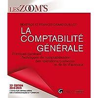La comptabilité générale : Principes généraux, techniques de comptabilisation des opérations courantes et de fin d'exercice
