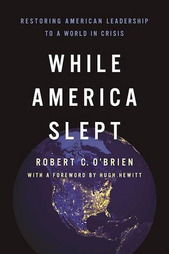 Image result for while america slept amazon robert o'brien