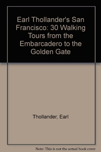 Used, Earl Thollander's San Francisco: 30 Walking Tours from for sale  Delivered anywhere in USA