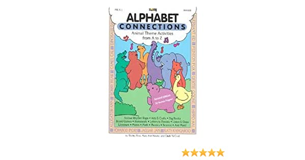 Alphabet Connection: Pre K-1st Grade: Shirley Ross: 9781576121474 ...