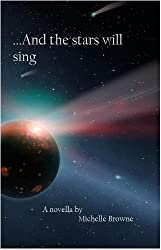 And The Stars Will Sing (The Meaning Wars Book 1)