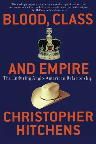 Blood, Class and Empire (Nation Books)