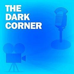 The Dark Corner (Dramatized)