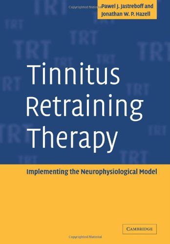 Tinnitus-Retraining-Therapy-Implementing-the-Neurophysiological-Model-1st-Edition