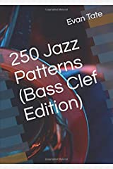 250 Jazz Patterns (Bass Clef Edition) Paperback