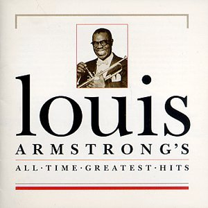 Louis Armstrong - All-Time Greatest Hits by CD