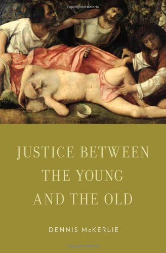 Justice Between the Young and the Old (Oxford Ethics Series)