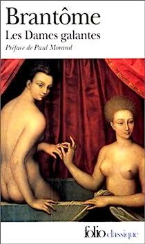 Les dames galantes par Brantôme