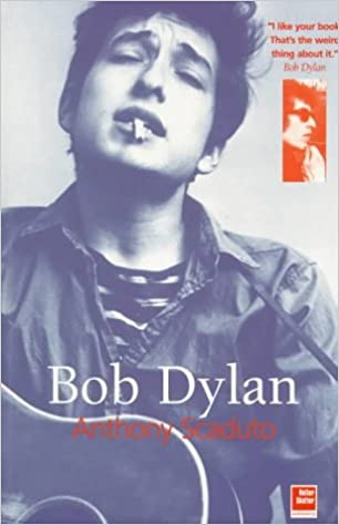 Bob Dylan: A Biography (Odyssey Guides): Anthony Scaduto ...