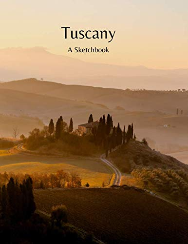 Tuscany - A Sketchbook: Tuscan Sketchbook 100 Pages (50 sheets)