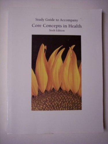Core Concepts in Health 6e Sg