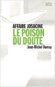 Book's Cover of L'affaire de la josacine (Français) Broché – 26 mars 2003