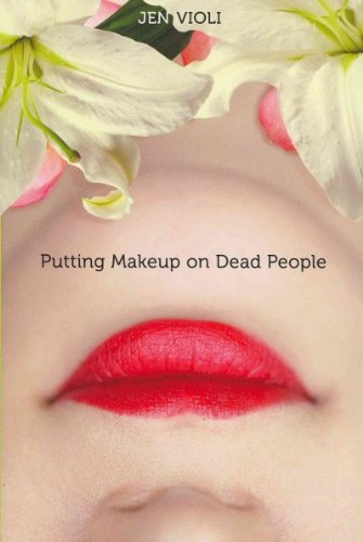 Putting Makeup On Dead People (Dead Person Makeup)