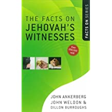 The Facts on Jehovah's Witnesses (The Facts On Series)