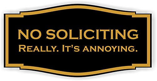 No Soliciting Sign It's Annoying Engraved