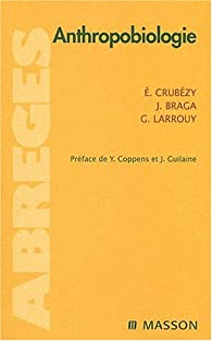 Anthropobiologie par Eric Crubézy