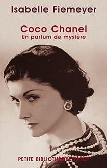 Coco Chanel : un parfum de mystère