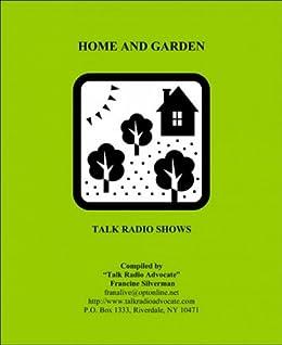 Amazoncom House and Garden ebook of Talk Radio Shows