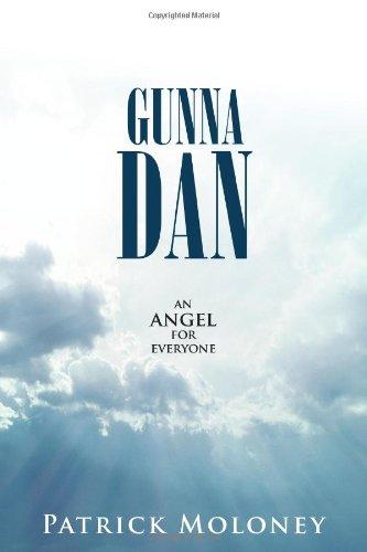 Read Online Gunna Dan: An Angel for Everyone ebook