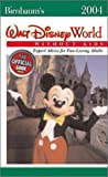 Birnbaum's Walt Disney World Without Kids 2004, Birnbaum Travel Guides Staff, 078685412X