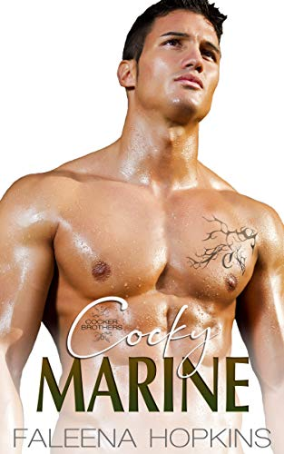 Cocky Marine: Jeremy Cocker (Cocker Brothers Book 6)