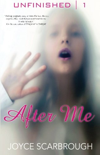 After Me (The Unfinished Series) (Volume 1)