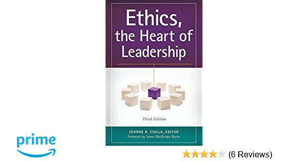 the Heart of Leadership 2nd Edition Ethics