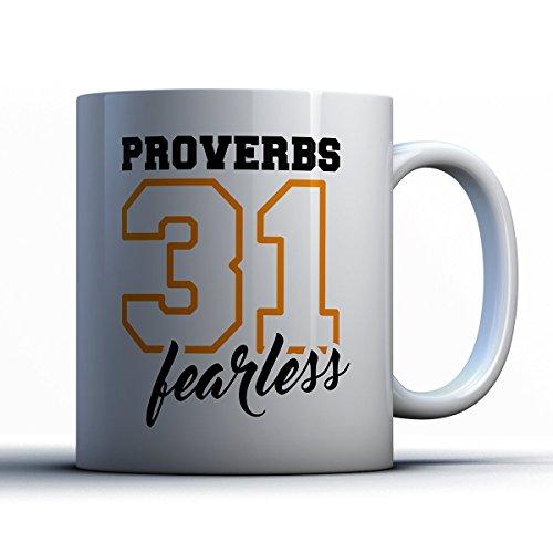 Christian Coffee Mug - Proverbs 31 Fearless Christian Inspiring 11 oz White Tea Cups - Unique Christian Sayings Gag - Abilene Sunglasses