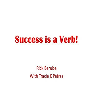Success Is a Verb! Audiobook