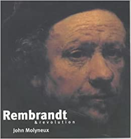 rembrandt and revolution revolutionary portraits