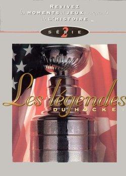 - Les Legendes Du Hockey - Serie 2 (French Version)
