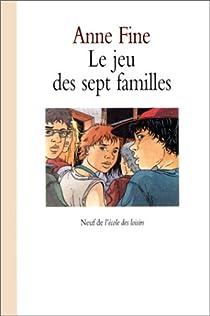 Le jeu des sept familles par Fine