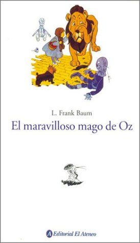 Read Online El Maravilloso Mago de Oz / The Wonderful Wizard of Oz (Spanish Edition) pdf epub