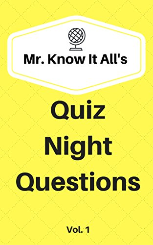 iz Night Questions Vol. 1: 500 Trivia Questions For Your Next Quiz Night or Just For Fun ()