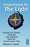Empowered by the Light, Richard A. Hasler, 0788004719